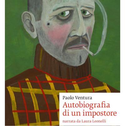 Paolo Ventura - Autobiografia di un impostore