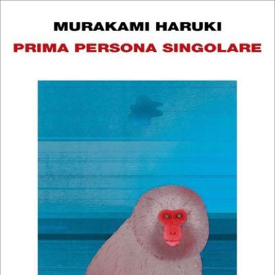 Murakami Haruki - Prima persona singolare