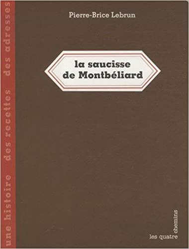 La saucisse de Montbéliard