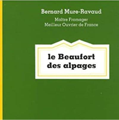 Le Beaufort des Alpages
